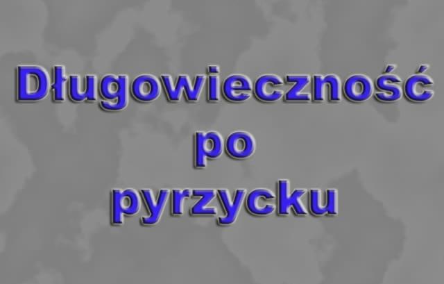 You are currently viewing Długowieczność po pyrzycku