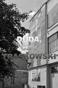 Duda, czy Trzaskowski ?