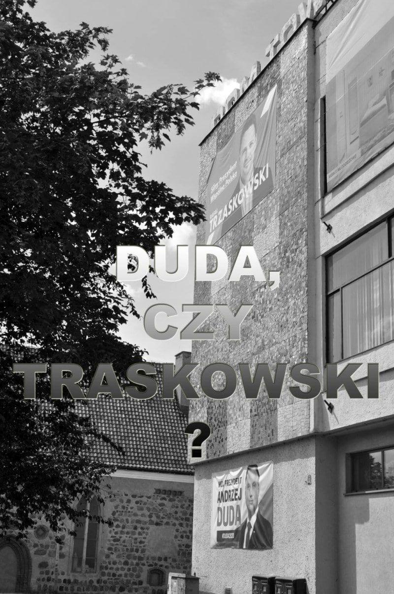 You are currently viewing Duda, czy Trzaskowski ?